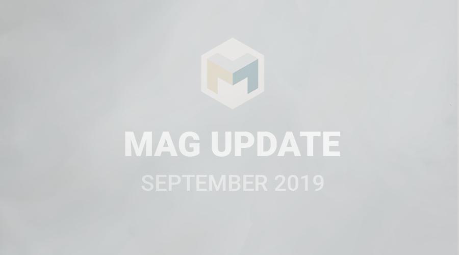 MAG UPDATE SEPTEMBER 2019