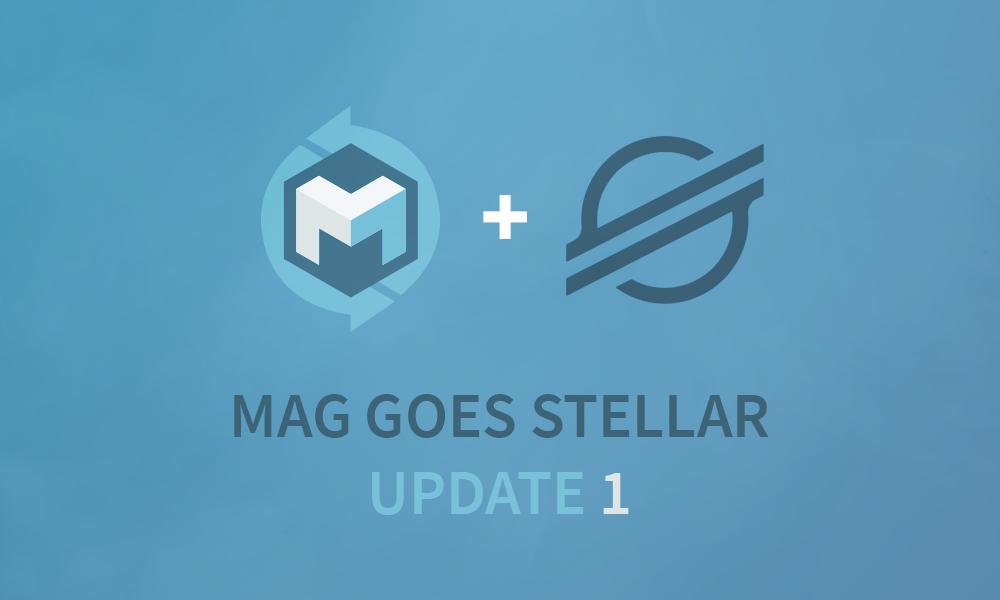 MAG goes Stellar – SWAP UPDATE 1