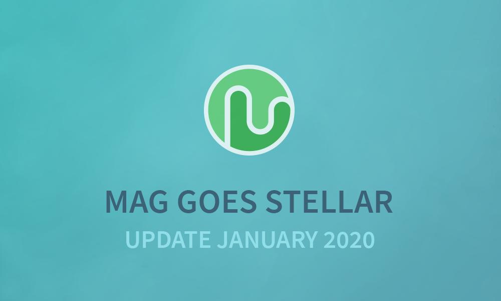 MAG UPDATE JAN 2020 + New Wallet v2.1.0