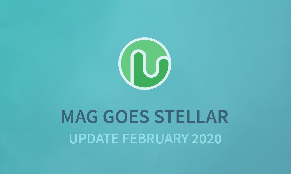 MAG UPDATE 2020 FEBRUARY